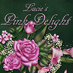 "Lucie's ""Pink Delight"""
