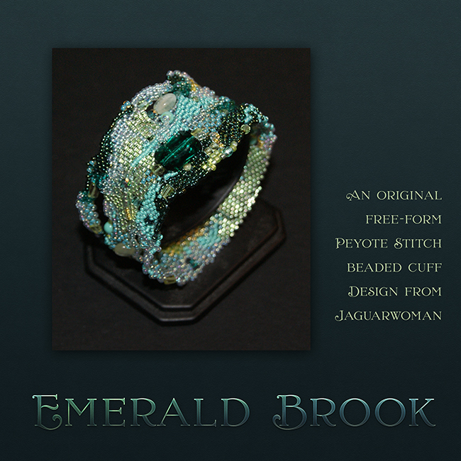 "Jaguarwoman's ""Emerald Brook"" Cuff"