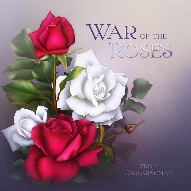 "Jaguarwoman's ""A War Of Roses"""